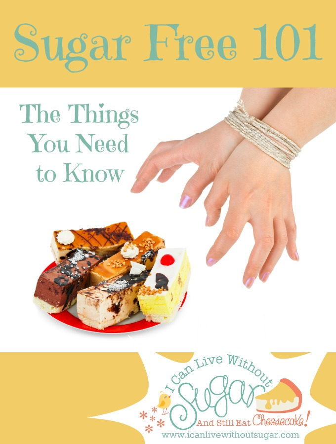 Sugar Free 101 - The Things You Need to Know