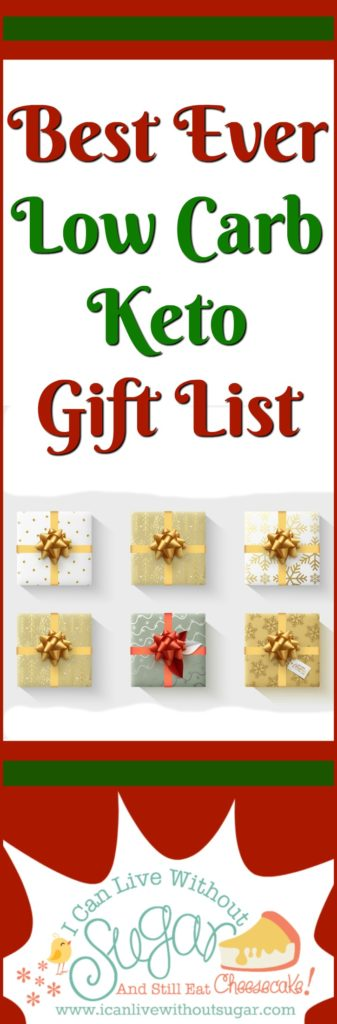 Best Ever Low Carb Keto Gift List at I Can Live Without Sugar