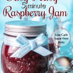 5 minute low carb sugar-free keto raspberry jam recipe 680x900